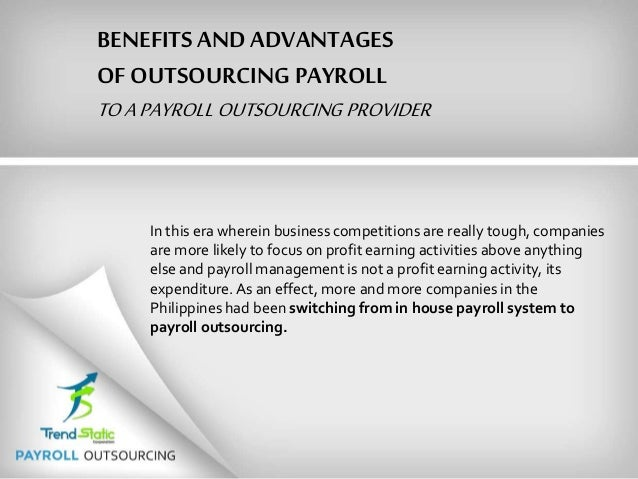 Benefits and advantages of outsourcing payroll to a payroll outsourci…