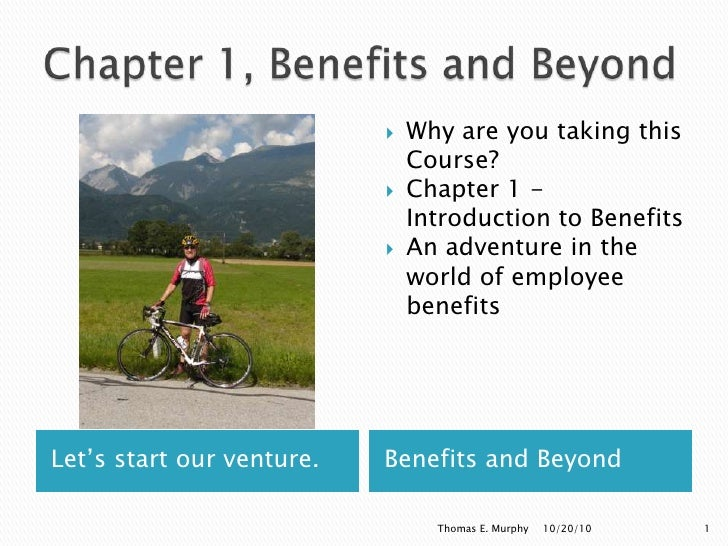 Chapter 1, Benefits and Beyond<br />Let's start our venture. <br />Benefits and Beyond<br />Why are you taking this Course...