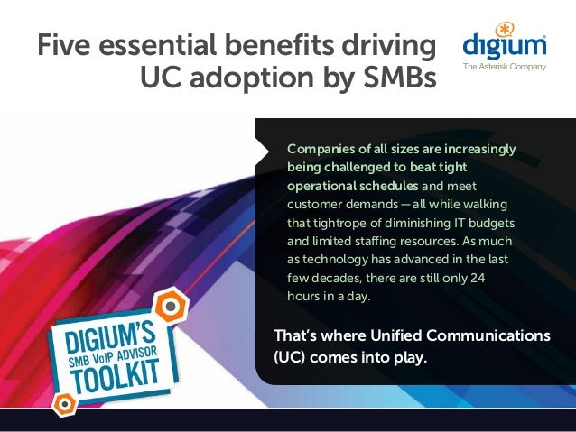 Five essential benefits driving        UC adoption by SMBs                   Companies of all sizes are increasingly      ...