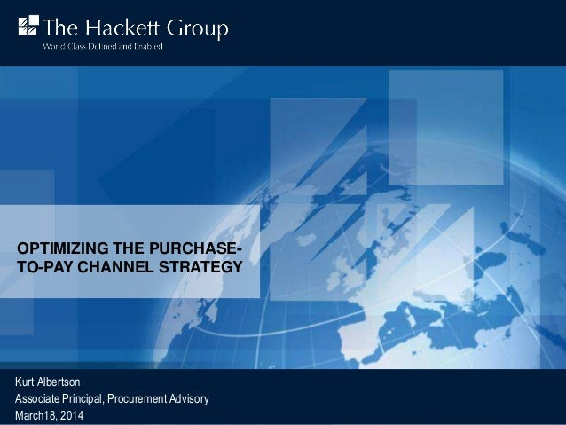 The Hackett Group Procurement Advisory Program| 1© 2014 The Hackett Group, Inc. All rights reserved. Reproduction of this ...