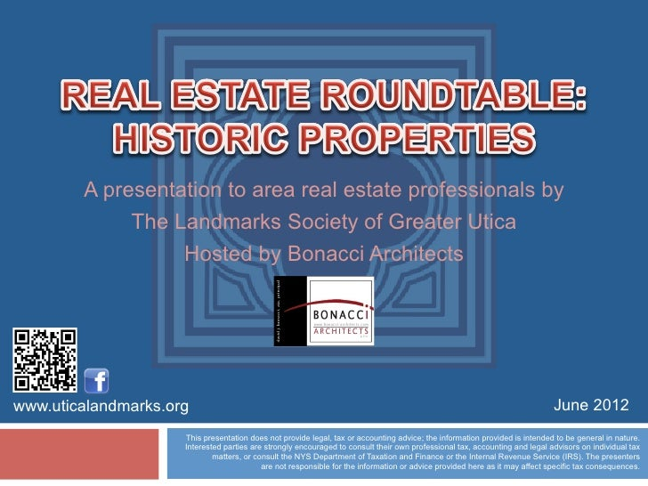 A presentation to area real estate professionals by             The Landmarks Society of Greater Utica                  Ho...