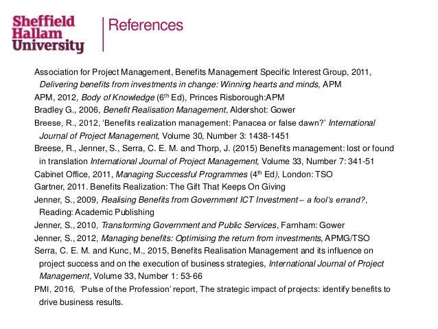 References Association for Project Management, Benefits Management Specific Interest Group, 2011, Delivering benefits from...
