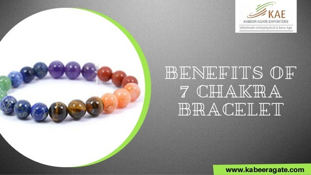 BENEFITS OF 7 CHAKRA BRACELET www.kabeeragate.com