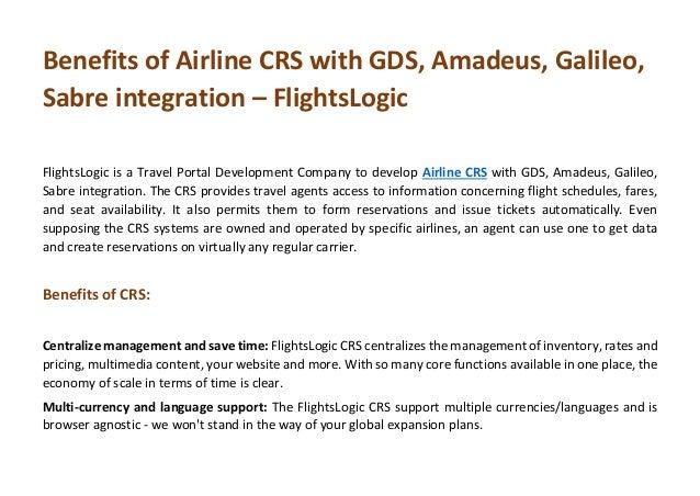 Benefits of Airline CRS with GDS, Amadeus, Galileo, Sabre integration – FlightsLogic FlightsLogic is a Travel Portal Devel...