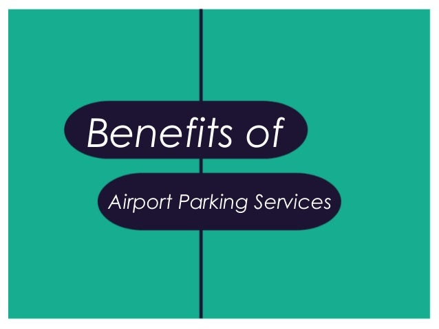 Benefits of Airport Parking Services
