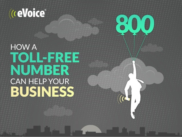 HOW A TOLL-FREE NUMBER CAN HELP YOUR BUSINESS