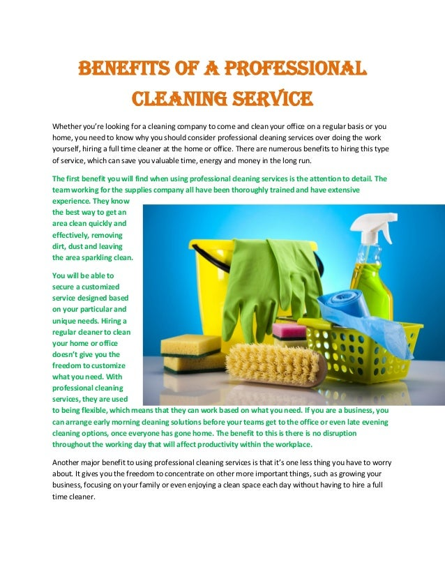 Benefits of a Professional Cleaning Service Whether you're looking for a cleaning company to come and clean your office on...