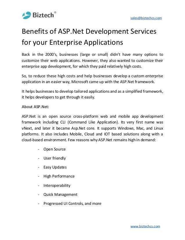 sales@biztechcs.com Benefits of ASP.Net Development Services for your Enterprise Applications Back in the 2000's, business...
