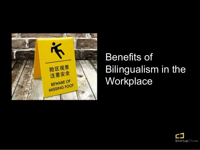 Benefits of Bilingualism in the Workplace