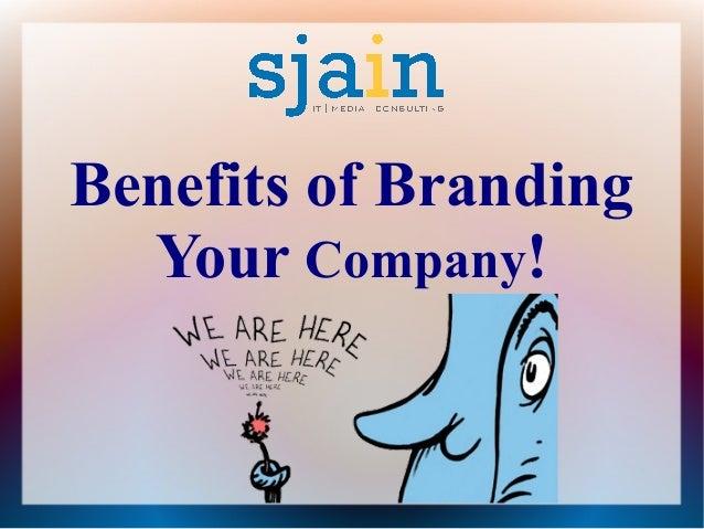 Benefits of Branding Your Company!