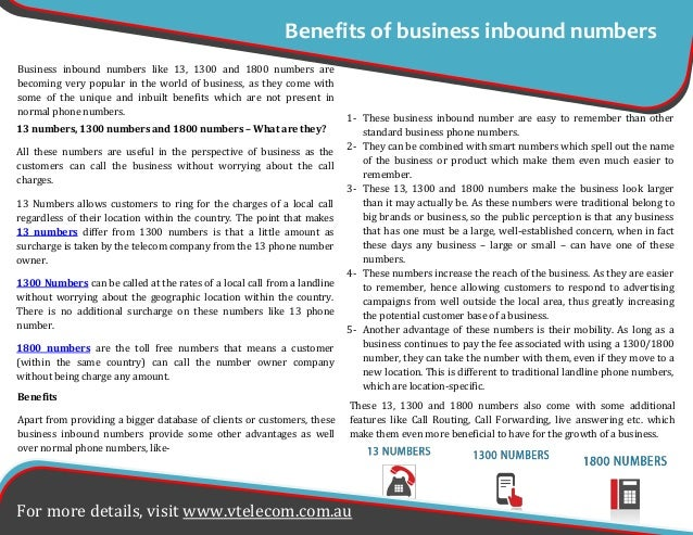 Benefits Apart from providing a bigger database of clients or customers, these business inbound numbers provide some other...