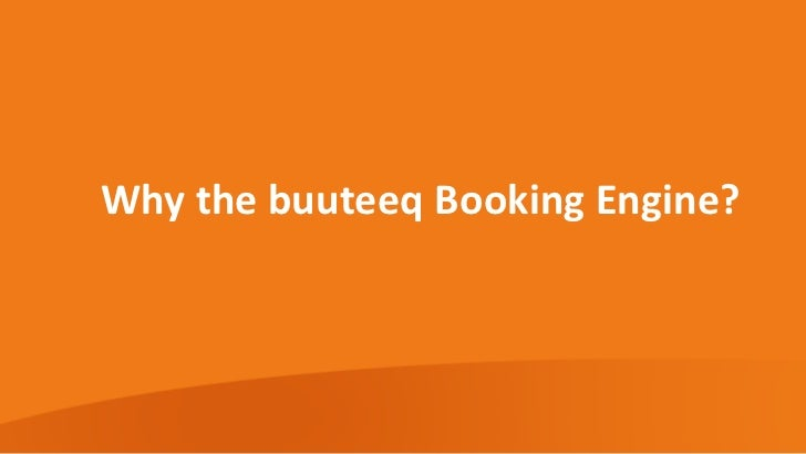 Why the buuteeq Booking Engine?