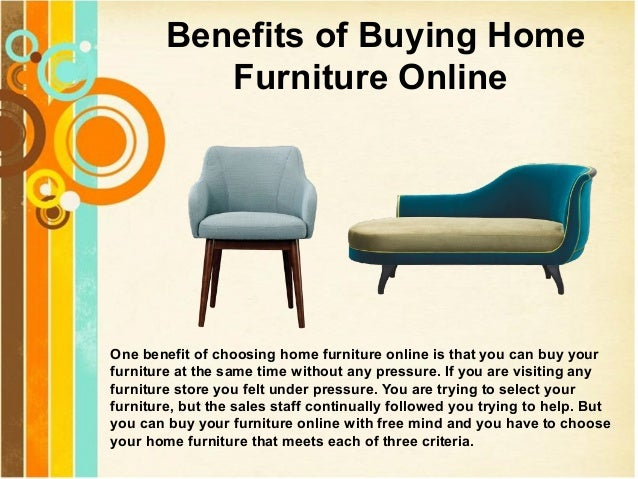Benefits Of Buying Home Furniture Online