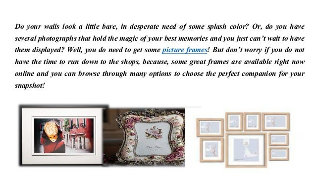Benefits of buying picture frames online