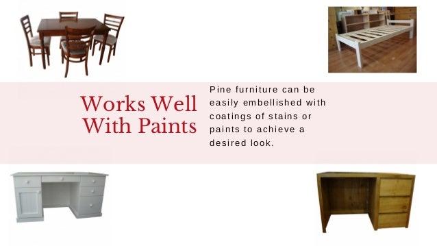 Benefits Of Buying Pine Furniture Slide 2