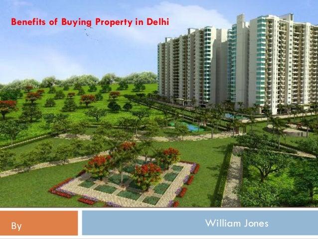 William JonesBy Benefits of Buying Property in Delhi