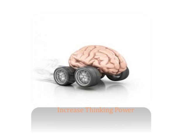 Increase Thinking Power