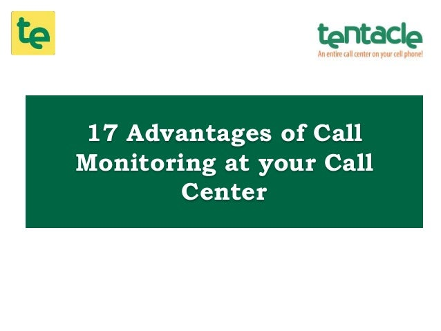 17 Advantages of Call Monitoring at your Call Center
