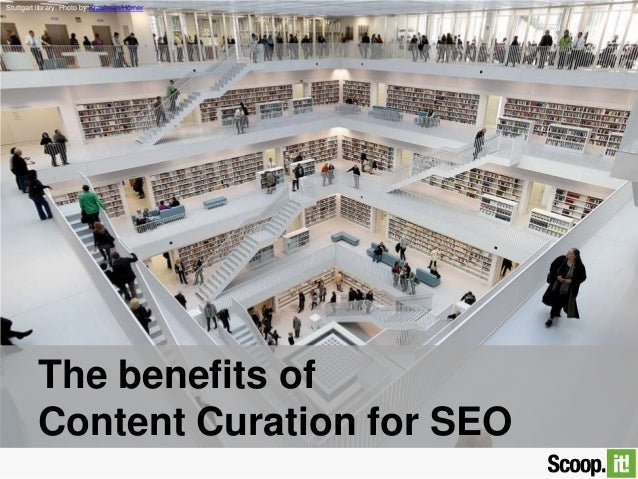 The benefits of Content Curation for SEO Stuttgart library. Photo by Kraufman/Hörner