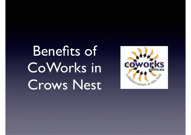 Benefits of CoWorks in Crows Nest