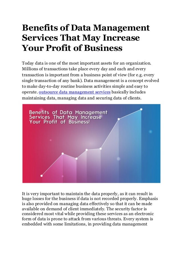 Benefits of Data Management Services That May Increase Your Profit of Business Today data is one of the most important ass...