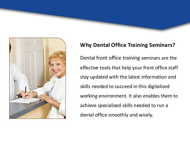 Benefits Of Dental Front Office Training Online