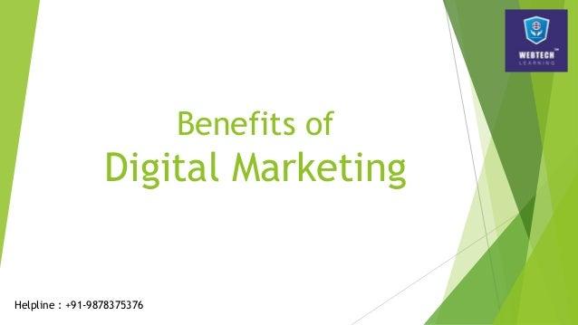 Benefits of Digital Marketing Helpline : +91-9878375376