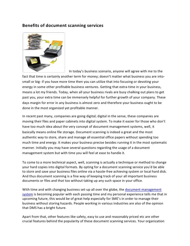 Benefits of document scanning services                                 In today's business scenario, anyone will agree wit...