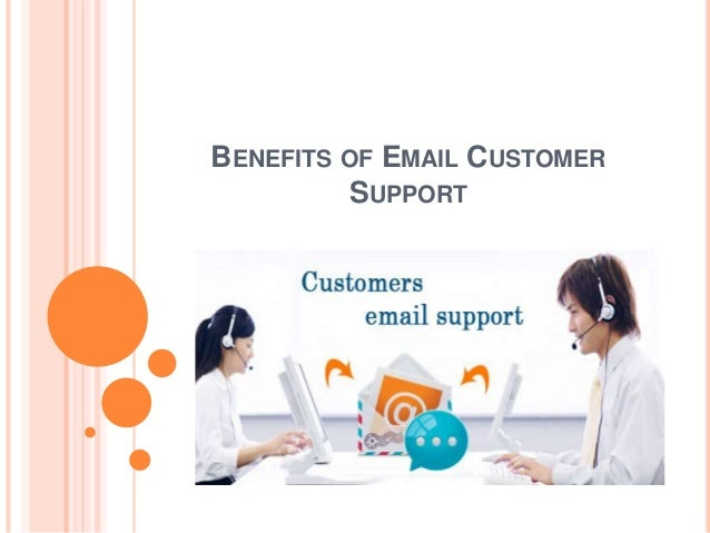 BENEFITS OF EMAIL CUSTOMER SUPPORT