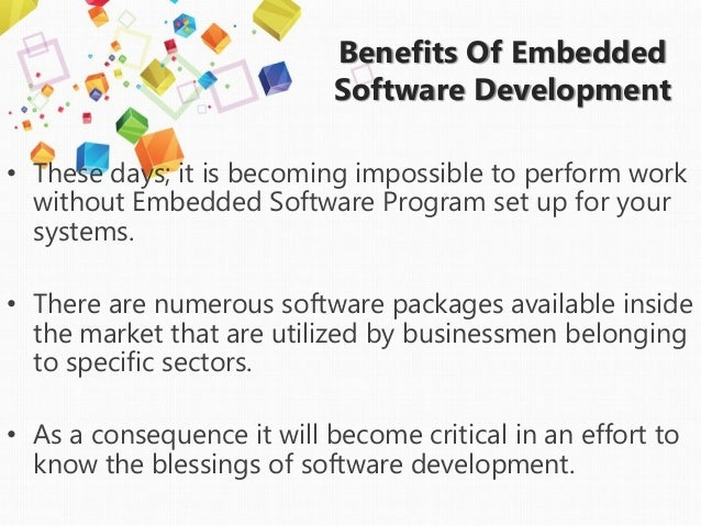 Benefits Of Embedded Software Development In A Company