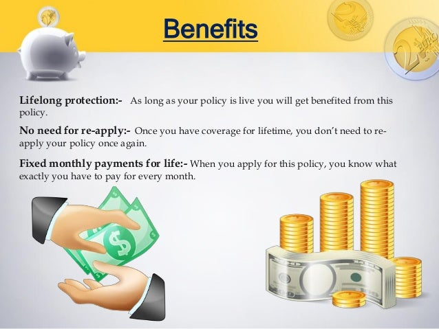 Benefits of fixed rate life insurance policy