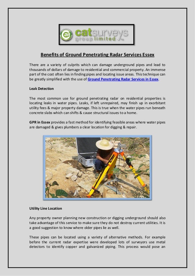 Benefits of Ground Penetrating Radar Services Essex There are a variety of culprits which can damage underground pipes and...
