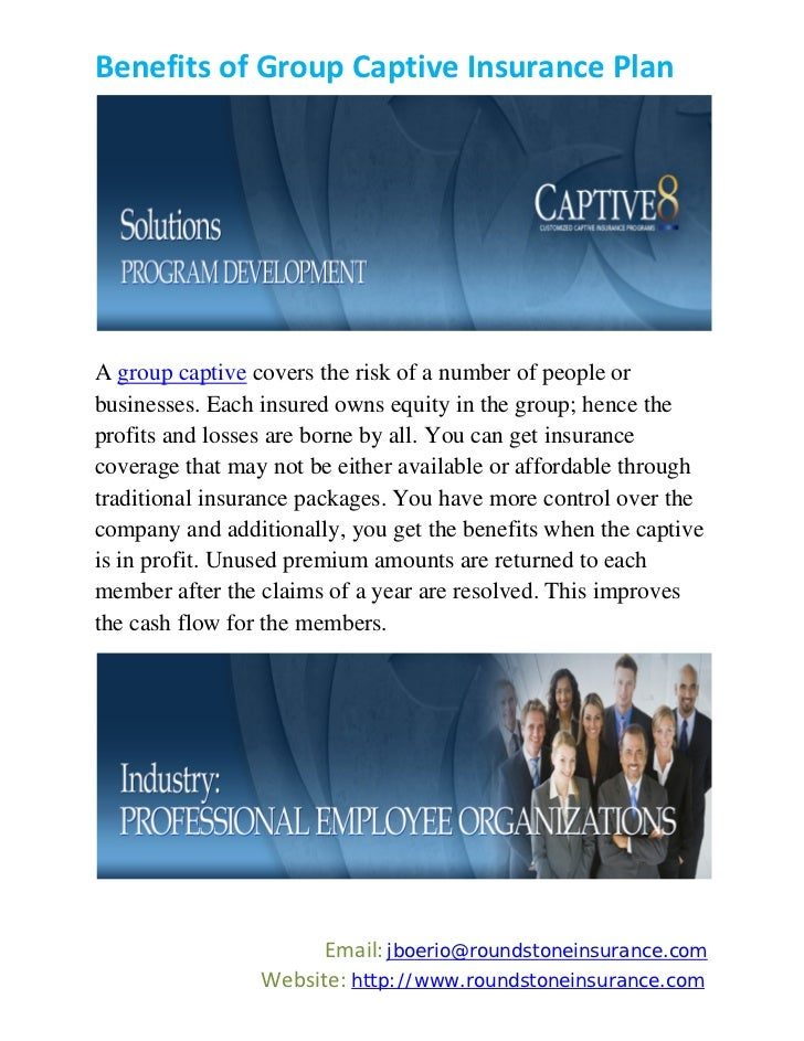 Benefits of group captive insurance plan