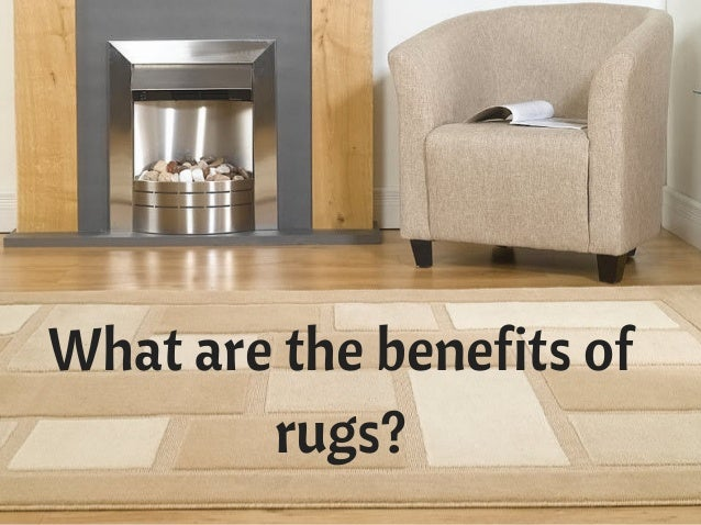 Benefits Of Having Carpet And Rugs In Your Home