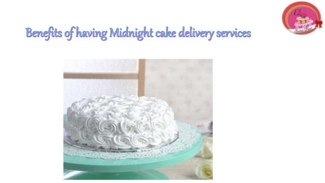 Many Individuals Ask Us On The Off Chance That I Need Midnight Cake Delivery In