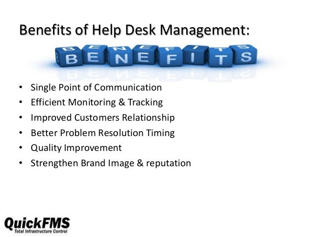 Benefits of help desk Slide 3