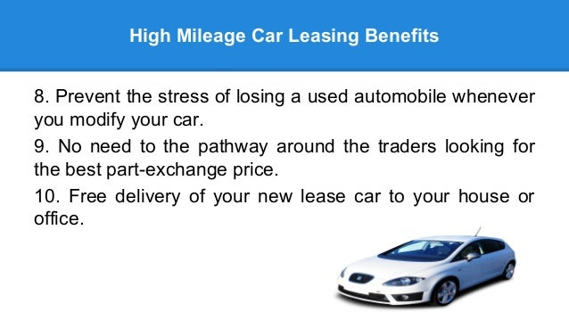 High Mileage Lease >> Benefits Of High Mileage Car Leasing