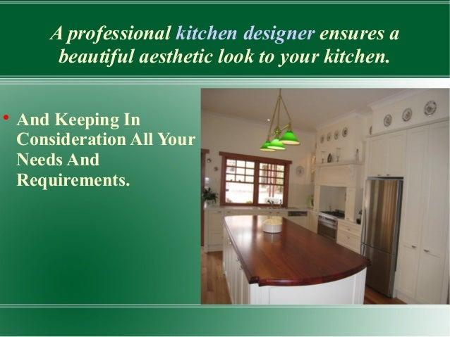 2. A Professional Kitchen Designer ...