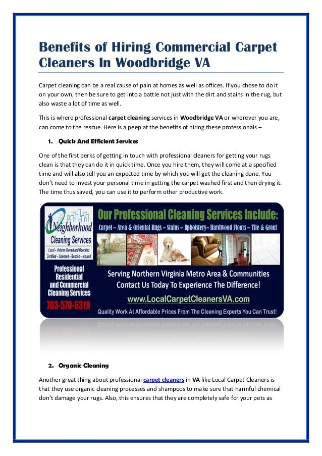 Benefits of Hiring Commercial Carpet Cleaners In Woodbridge VA Carpet cleaning can be a real cause ...