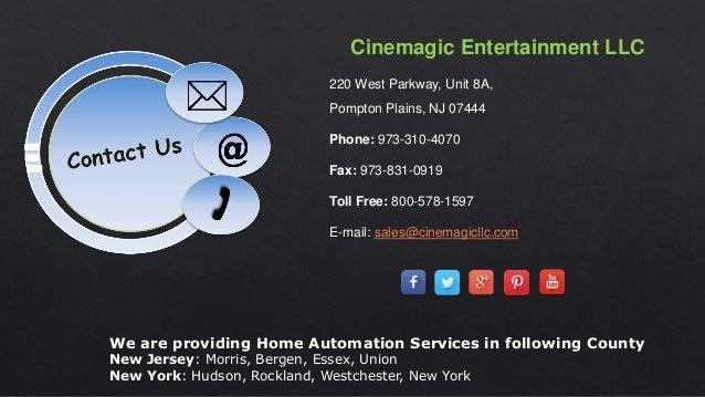 Cinemagic Entertainment LLC 220 West Parkway, Unit 8A, Pompton Plains, NJ 07444 Phone: 973-310-4070 Fax: 973-831-0919 Toll...