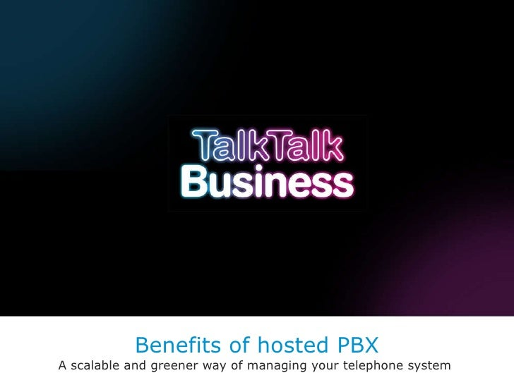 Benefits of hosted PBX A scalable and greener way of managing your telephone system