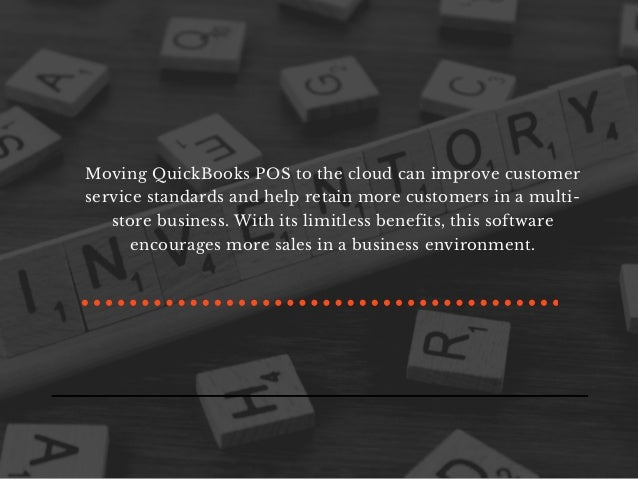Benefits of Hosting QuickBooks Point of Sale (POS) on Cloud