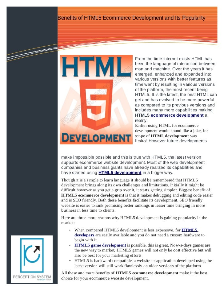 Benefits of HTML5 Ecommerce Development and Its Popularity                                            From the time intern...