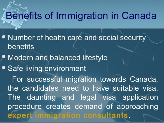 advantages and disadvantages of immigration to canada