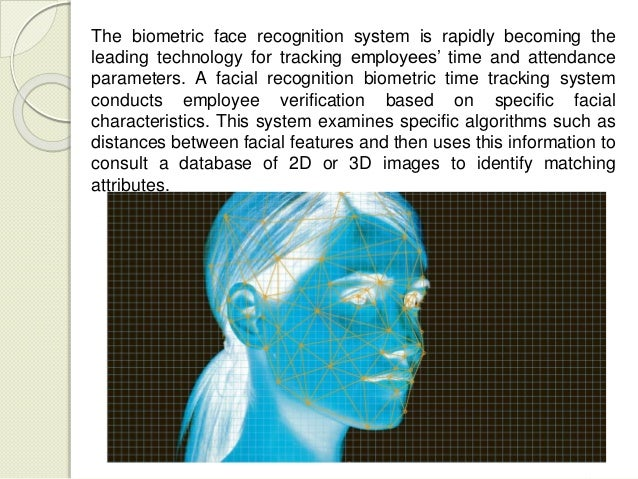 Benefits of implementing a biometric face recognition system