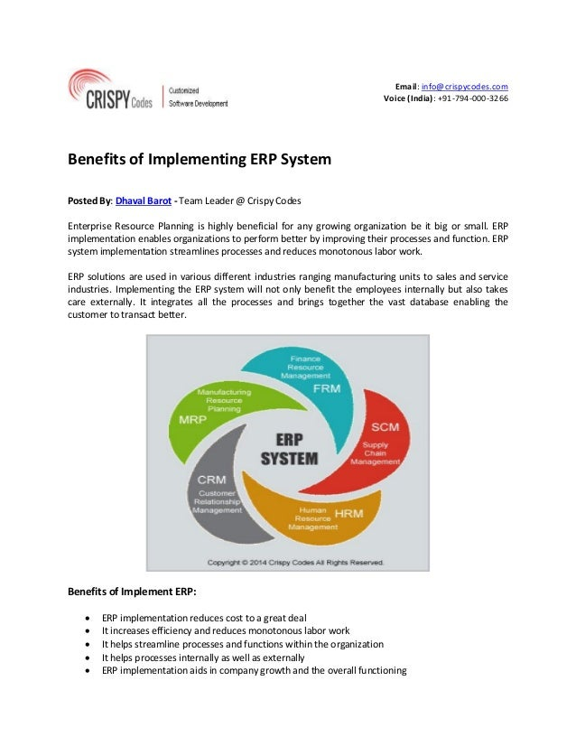 Email: info@crispycodes.com Voice (India): +91-794-000-3266 Benefits of Implementing ERP System Posted By: Dhaval Barot - ...
