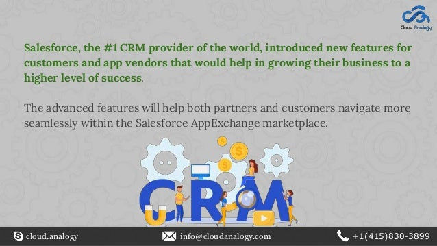 Salesforce, the #1 CRM provider of the world, introduced new features for customers and app vendors that would help in gro...