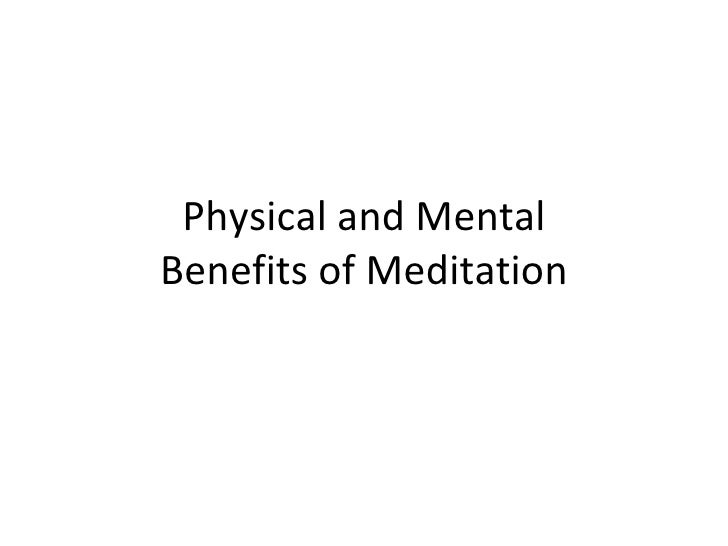 Physical and Mental Benefits of Meditation