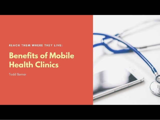 Benefits of Mobile Health Clinics