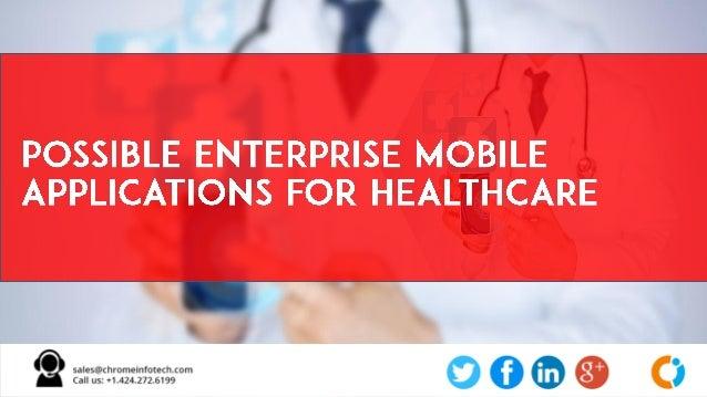 Importance of Enterprise Mobility Solution in Healthcare Slide 3